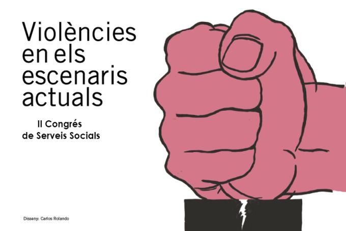 II Congrés de Serveis Socials sobre violències, 9 i 10 de novembre