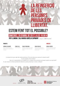 Cartell 'La reinserció de persones privades de llibertat. Estem fent tot el possible?'