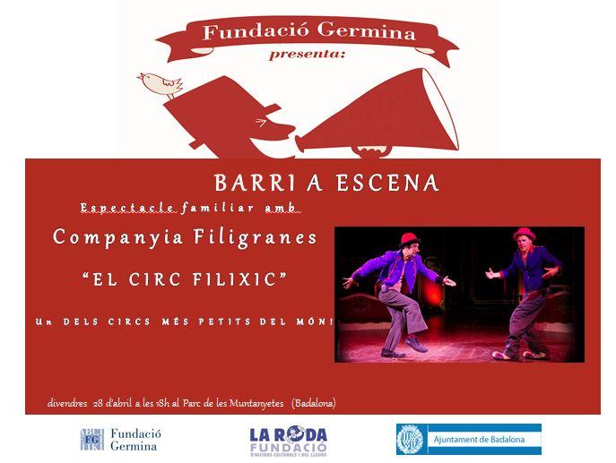'El circ Filixic', activitat comunitària de la Fundació Germina, 28 d'abril