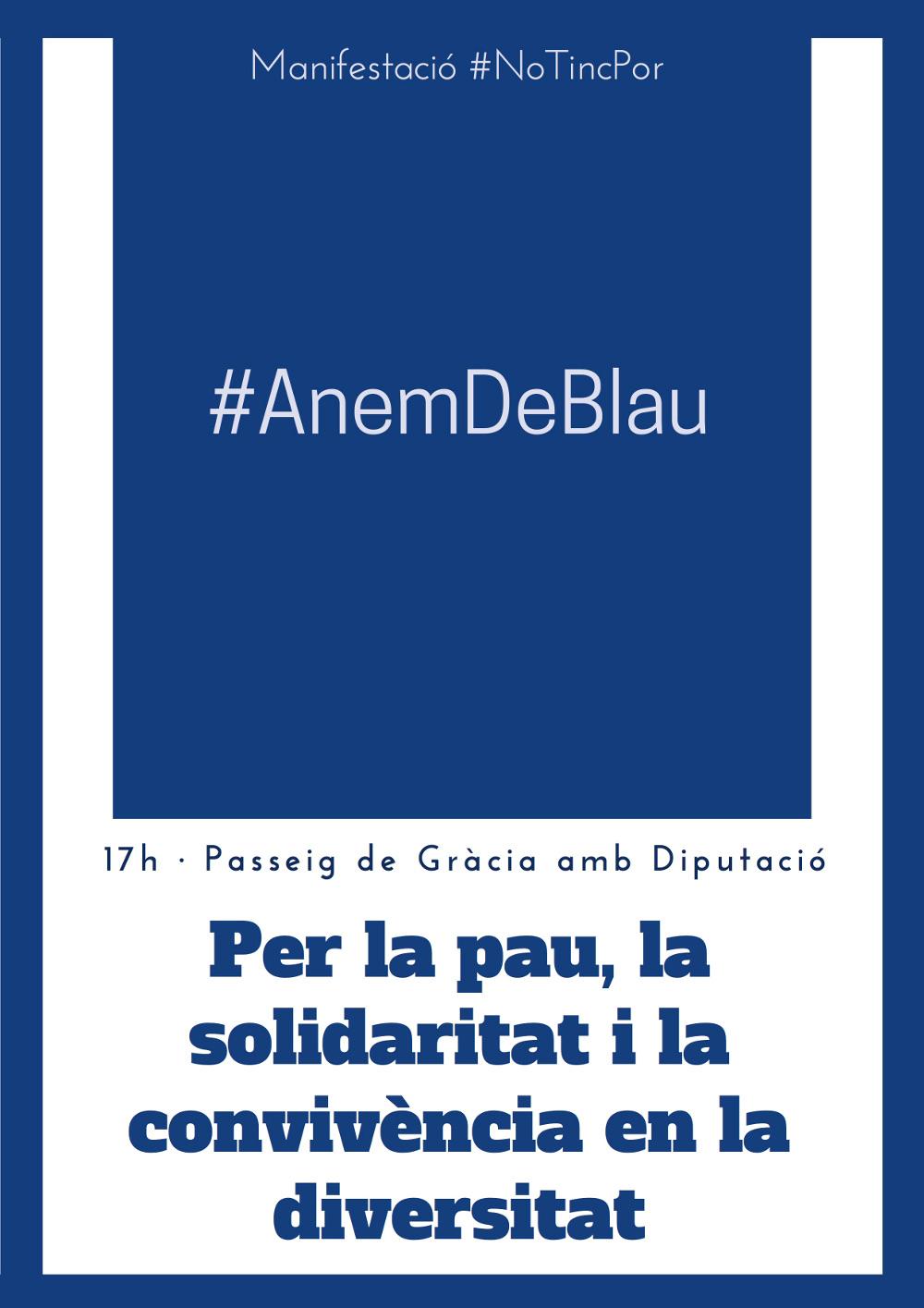 #Anemdeblau a la manifestació de dissabte per la pau, la solidaritat i la convivència en la diversitat