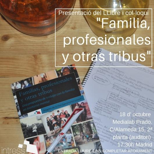'Familias, profesionales y otras tribus', presentació a Madrid el 18 d'octubre