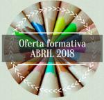 20180316_ABRIL-2018-OFERTA-FORMATIVA