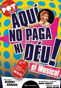 20180612_Aqui_no_paga_ni_deu_el_musical