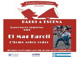 Cicle 'El barri a escena' amb la Fundació Germina, 14 d'octubre