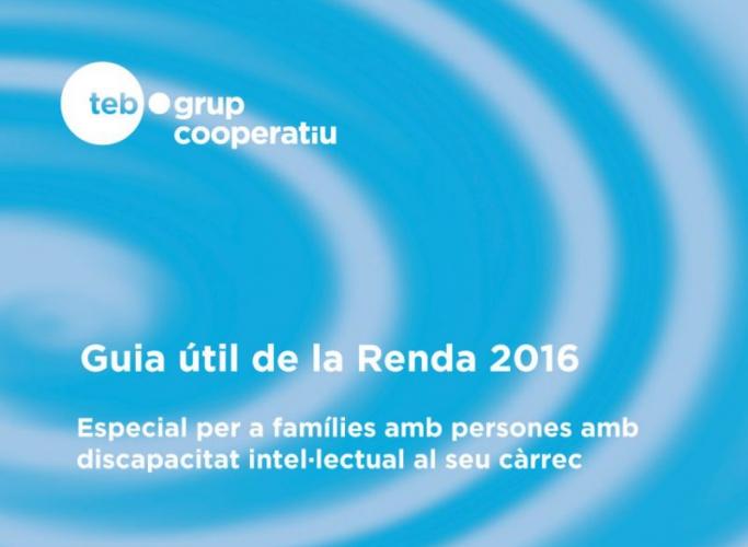 Guia útil de la Renda 2016, especial per a famílies persones amb discapacitat al seu càrrec
