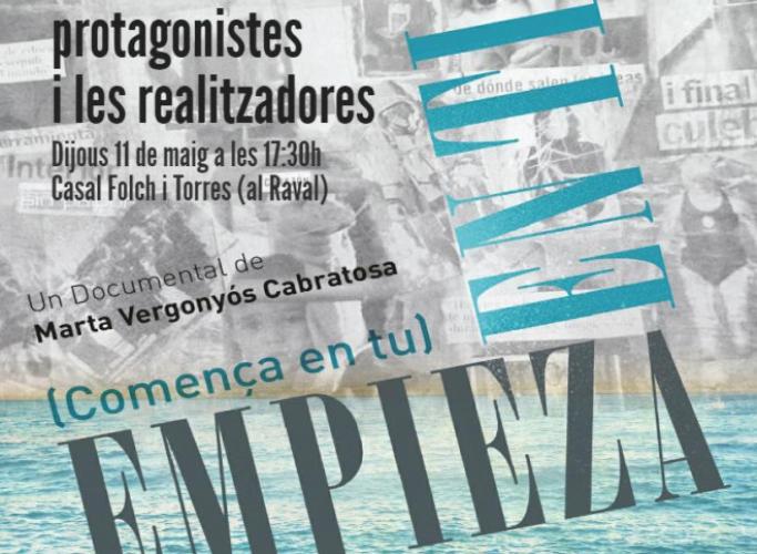 Projecció del documental 'Empieza en ti' i debat posterior, 11 de maig