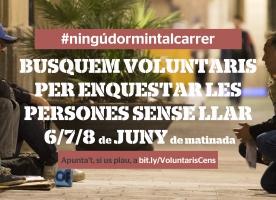 Cens de persones sense llar d'Arrels Fundació, 6, 7 i 8 de juny