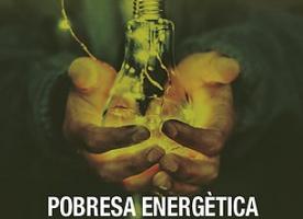 'Pobresa energètica a Catalunya: reptes i dilemes', publicació arrel del 1er Congrés Català de Pobresa Energètica