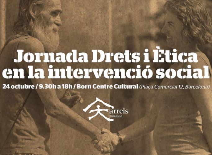 Jornada 'Drets i ètica en la intervenció social', 24 d'octubre