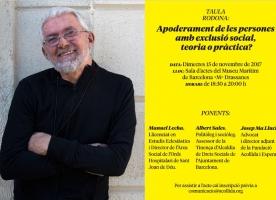 Taula rodona 'Apoderament de les persones amb exclusió social, teoria o pràctica?', 15 novembre