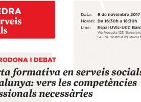 'L'oferta formativa en serveis socials a Catalunya', taula rodona el 9 de novembre