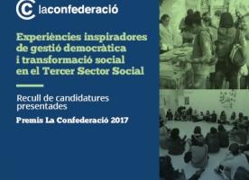 Els Premis La Confederació 2017 guardonen les millors iniciatives de gestió democràtica i transformació social al tercer sector social