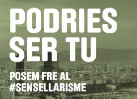 'Podries ser tu', campanya per posar fre al sensellarisme