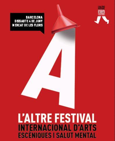 L'Altre Festival Internacional d'Arts Escèniques i Salut Mental, 4 de juny