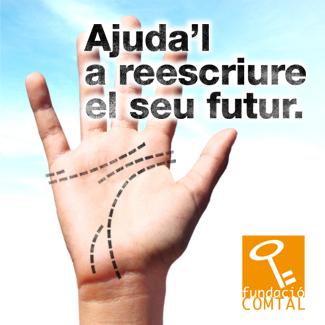 'Ajuda'l a reescriure el seu futur', campanya de Comtal