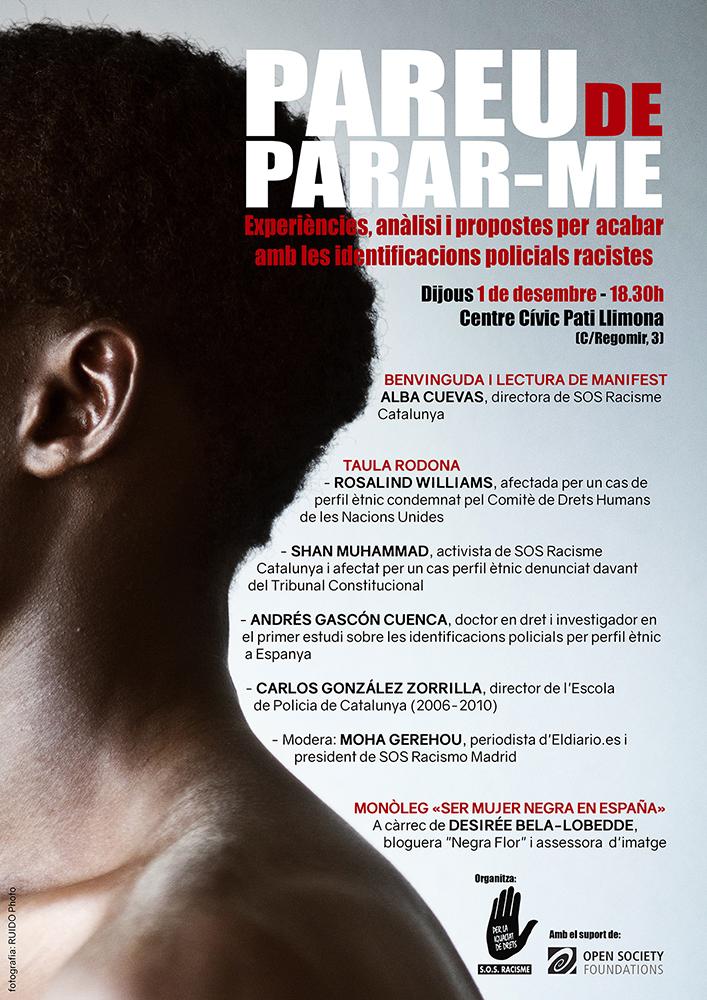 Cartell de l'acte sobre identificacions racistes 'pareu de parar-me'