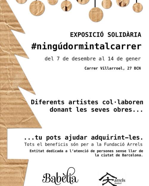 Exposició solidària en benefici de #ningúdormintalcarrer