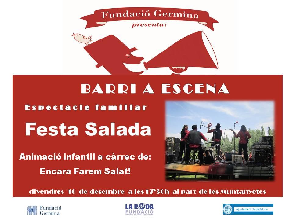 Espectacle familiar 'Festa salada' amb la Fundació Germina, 16 de desembre