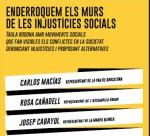 Cartel 'Enderroquem els murs de les injustícies socials'