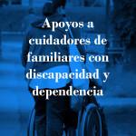 Coberta publicació 'apoyos a cuidadores de familiares con discapacidad y dependencia'