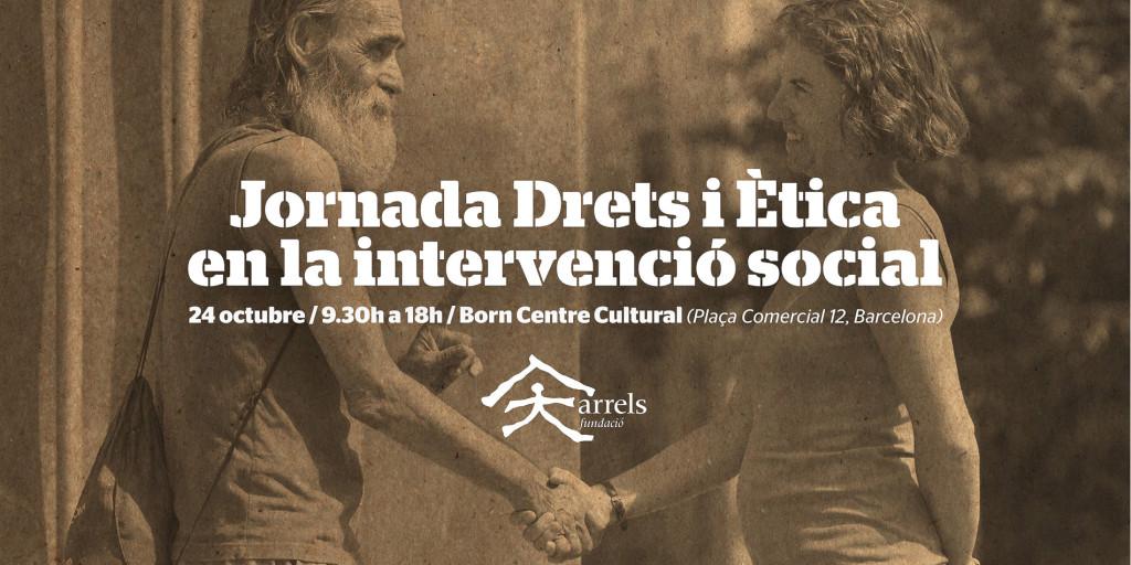 Cartell jornada 'Drets i ètica en la intervenció social'
