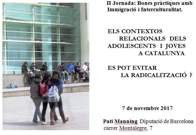 Jornada 'Els contextos relacionals dels joves a Catalunya. Es pot evitar la radicalització?', 7 de novembre