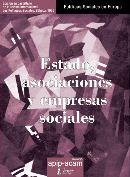 'Estado, asociaciones y empresas sociales', nova publicació de la Fundació Apip-Acam