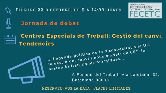 Jornada 'Centres Especials de Treball: Gestió del canvi. Tendències', 22 d'octubre