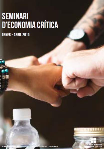 2ª edició del Seminari d'Economia Crítica, de gener a abril