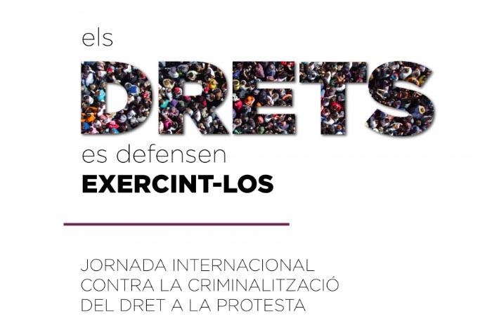 Jornada internacional contra la criminalització del Dret a la Protesta, 22 de gener
