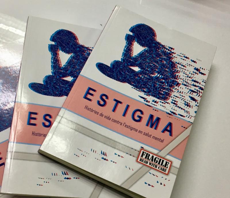 Presentació del llibre 'Estigma. Històries de vida contra l'estigma de la salut mental'