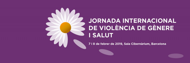 Jornades internacionals de violència de gènere i salut, 7 i 8 de febrer