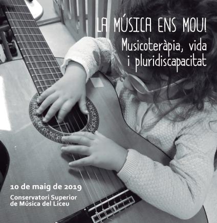 Jornada 'La música ens mou! Musicoteràpia, vida i pluridiscapacitat', 10 de maig