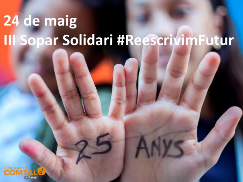III Sopar solidari #ReescrivimFutur, 24 de maig