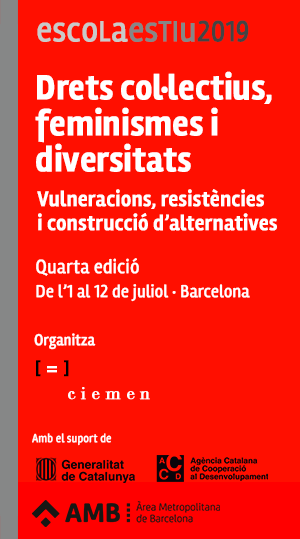 'Drets col·lectius, feminismes i diversitats' a l'Escola d'Estiu CIEMEN 2019
