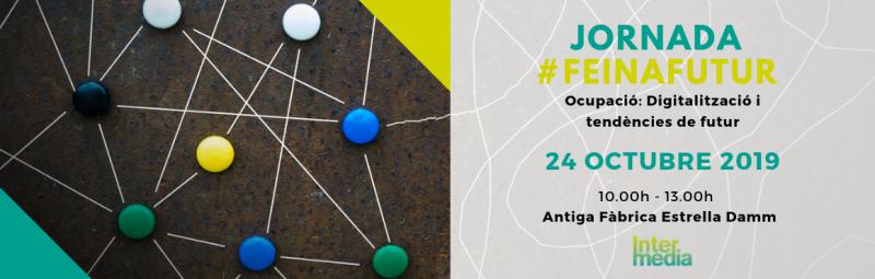 Jornada sobre ocupació #FeinaFutur, 24 d'octubre