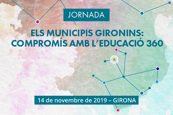 Jornada d'Educació 360 a Girona, 14 de novembre