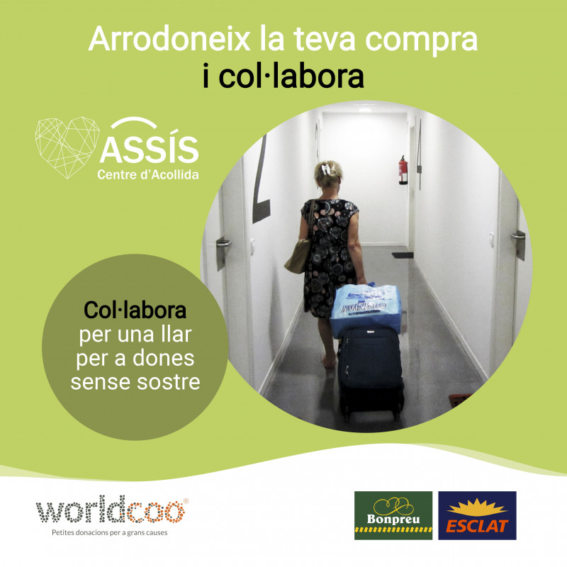 Supermercats Bonpreu/Esclat i Worldcoo impulsen l'#arrodonimentsolidari a favor d'ASSÍS Centre d'Acollida