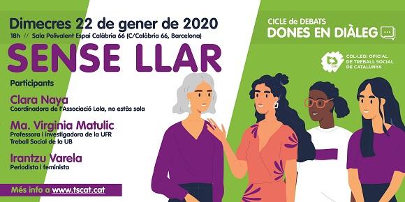 Debat sobre sensellarisme al cicle 'Dones en diàleg', 22 de gener