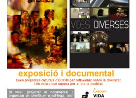 Ecom ofereix a les entitats el documental i l'exposició 'Vides diverses'