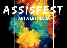 ASSÍSFEST – Art a la fresca, 28 de juliol