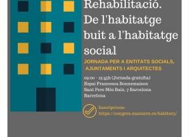 'Rehabilitació. De l'habitatge buit a l'habitatge social', 9 de novembre