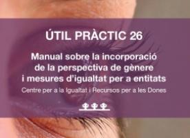 Presentació 'Manual sobre la incorporació de la perspectiva de gènere i mesures d'igualtat per a entitats', 14 de febrer