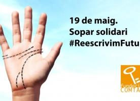 Sopar solidari #ReescrivimFutur, 19 de maig