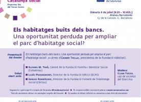 Els habitatges buits dels bancs, Debat Catalunya Social 4 de juliol