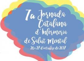 7ª Jornada Catalana d'Infermeria de Salut Mental, 26 i 27 d'octubre
