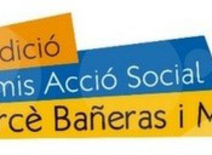 6ª edició dels Premis Acció Social Mercè Bañera i Maria Figueras