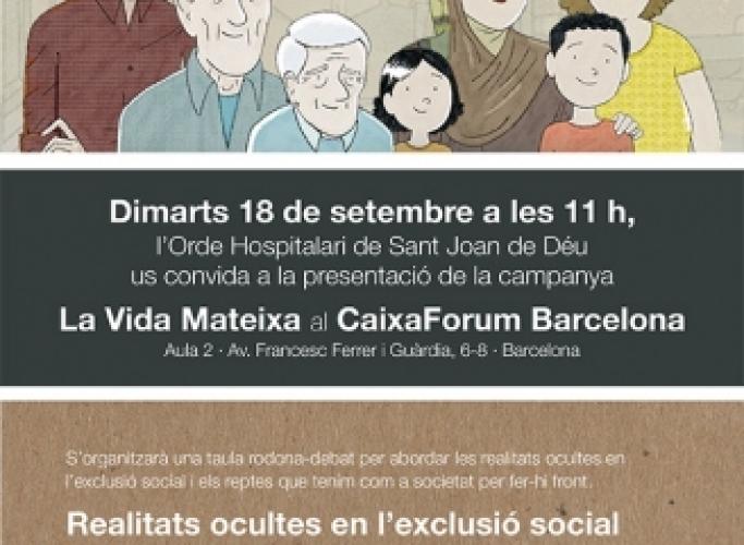 Presentació de la campanya 'La vida mateixa', amb taula rodona i exposició, 18 de setembre