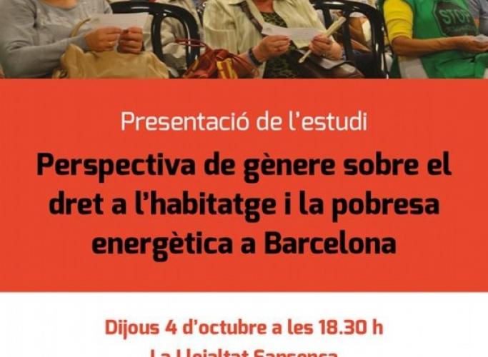 Presentació de l'estudi 'Perspectiva de gènere sobre el dret a l'habitatge i la pobresa energètica', 4 d'octubre