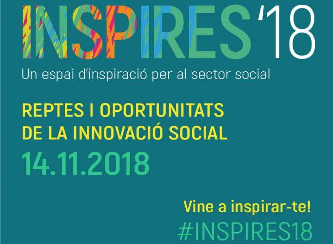 Jornada 'INSPIRES'18. Reptes i oportunitats de la innovació social', 14 de novembre